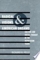 Radical Visions and American Dreams