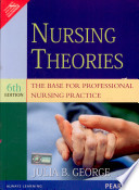Nursing Theories: The Base for Professional Nursing Practice, 6/e