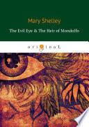 The Evil Eye & The Heir of Mondolfo