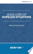 Jesus  Lord of Hopeless Situations