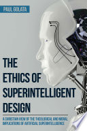 The Ethics Of Superintelligent Design