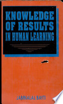 Knowledge of Results in Human Learning