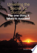 Unveiling the Secret To Success