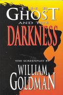 The Ghost and the Darkness Book