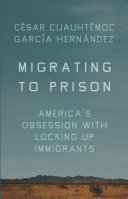 Migrating to Prison