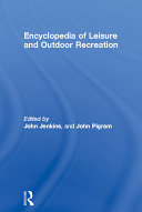 Encyclopedia of Leisure and Outdoor Recreation - Seite 308
