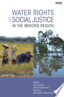 Water Rights And Social Justice In The Mekong Region Book PDF