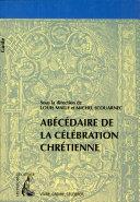 Abécédaire de la célébration chrétienne ebook