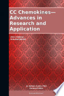 Cc Chemokines Advances In Research And Application 2012 Edition Book PDF