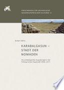 Karabalgasun, Stadt der Nomaden