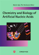 Chemistry And Biology Of Artificial Nucleic Acids