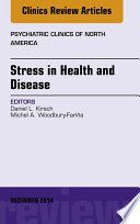 Stress In Health And Disease An Issue Of Psychiatric Clinics Of North America  Book PDF