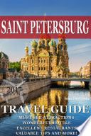 Saint Petersburg Travel Guide 2017