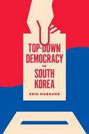Top Down Democracy in South Korea