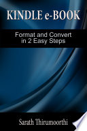 Kindle e-Book Format and Convert in 2 Easy Steps