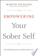 Empowering Your Sober Self Book