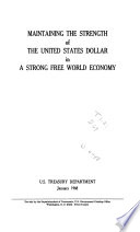 Maintaining the Strength of the United States Dollar in a Strong Free World Economy Pdf/ePub eBook