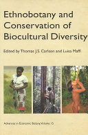 Ethnobotany and Conservation of Biocultural Diversity
