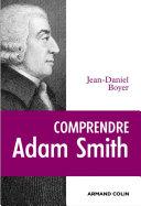 Comprendre Adam Smith ebook