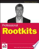 Professional Rootkits