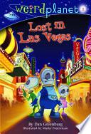 Weird Planet  2  Lost in Las Vegas