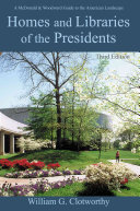 Homes and Libraries of the Presidents Book PDF
