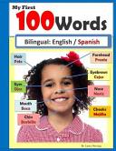 My First 100 Words  Bilingual English  Spanish Book PDF
