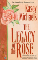 The Legacy of the Rose