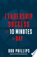 Leadership Success in 10 Minutes a Day Book