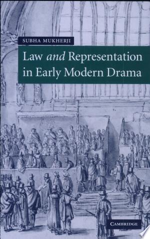 Free Download Law and Representation in Early Modern Drama PDF - Writers Club