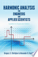 Harmonic Analysis for Engineers and Applied Scientists Book