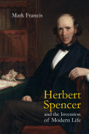 Herbert Spencer and the Invention of Modern Life Pdf/ePub eBook