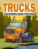 Trucks Colouring Book For Kids Book PDF