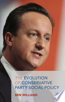 The Evolution Of Conservative Party Social Policy