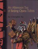 An Afternoon Tea of Beijing Opera Tidbits