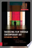 Theorizing Film Through Contemporary Art Book PDF