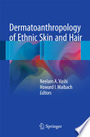 Dermatoanthropology Of Ethnic Skin And Hair Book PDF
