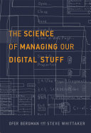 The Science of Managing Our Digital Stuff [Pdf/ePub] eBook