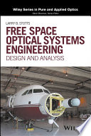 Free Space Optical Systems Engineering