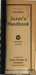 The Alabama Juror s Handbook
