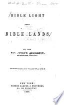 Bible light from Bible lands...