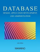 Database Design, Application Development, and Administration, Sixth Edition