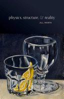Physics, Structure, and Reality Pdf/ePub eBook