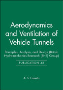 Aerodynamics and Ventilation of Vehicle Tunnels Book