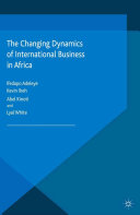 The Changing Dynamics of International Business in Africa Book
