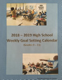 2018 - 2019 High School Weekly Goal Setting Calendar