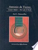 Antonio De Torres Guitar Maker