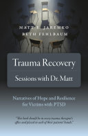 Trauma Recovery   Sessions With Dr  Matt