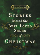 Pdf Stories Behind the Best-Loved Songs of Christmas
