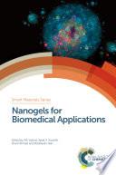 Nanogels for Biomedical Applications Book